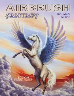 Airbrush - Fantasy / Roland Kuck